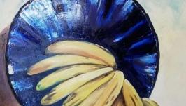 Картина ′Натюрморт з бананами′, холст, масло, мастехін, розмір 50х70см