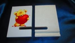 ′Мишка- валентинка′ Подставка для телефона, смартфона, планшета.