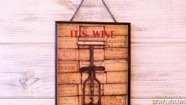 Панно «It's Wine O'Clock»