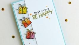 Открытка ′Не беспокойся!′
