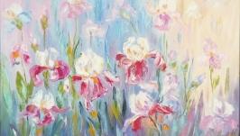 Картина маслом, цветы ′Ирисы на поляне′